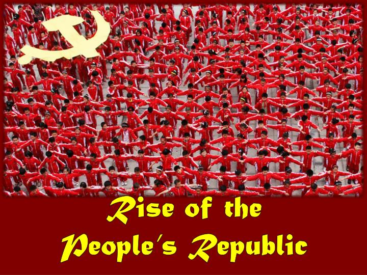 Rise of the people s republic