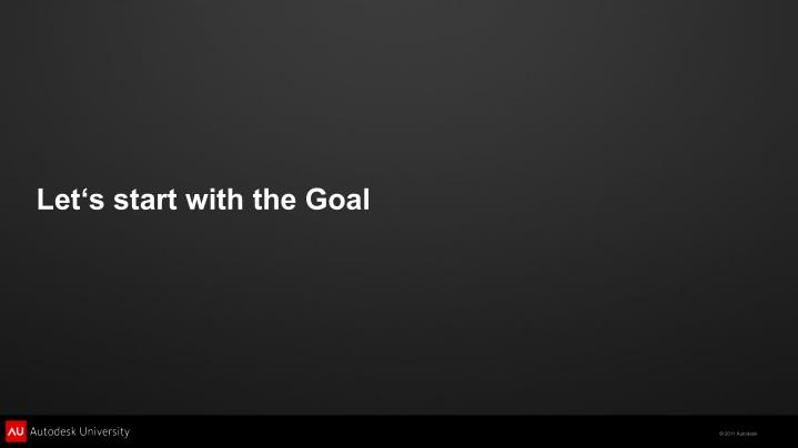 Let's start with the Goal