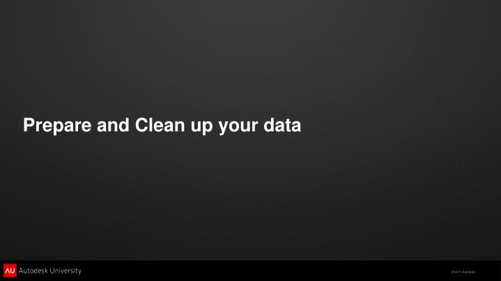 Prepare and Clean up your data
