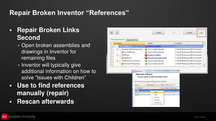 "Repair Broken Inventor ""References"""
