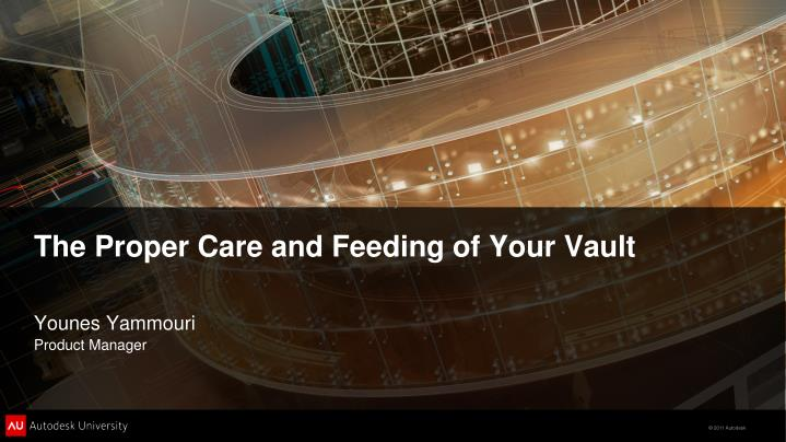 The proper care and feeding of your vault