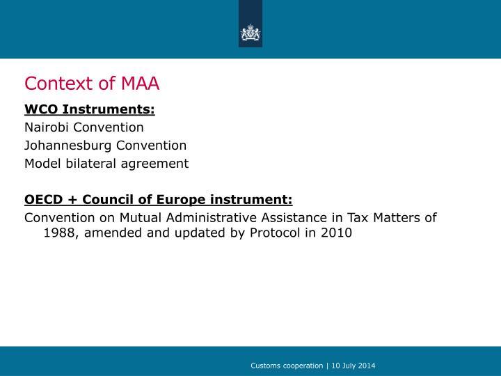 Context of MAA