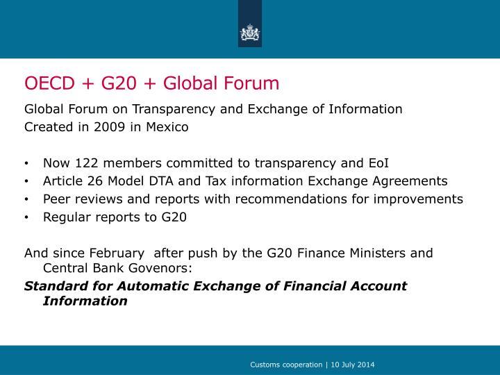 OECD + G20 + Global Forum