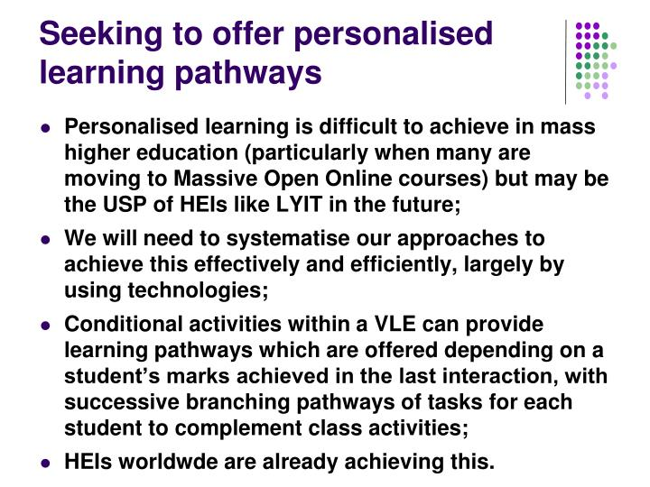 Seeking to offer personalised learning pathways