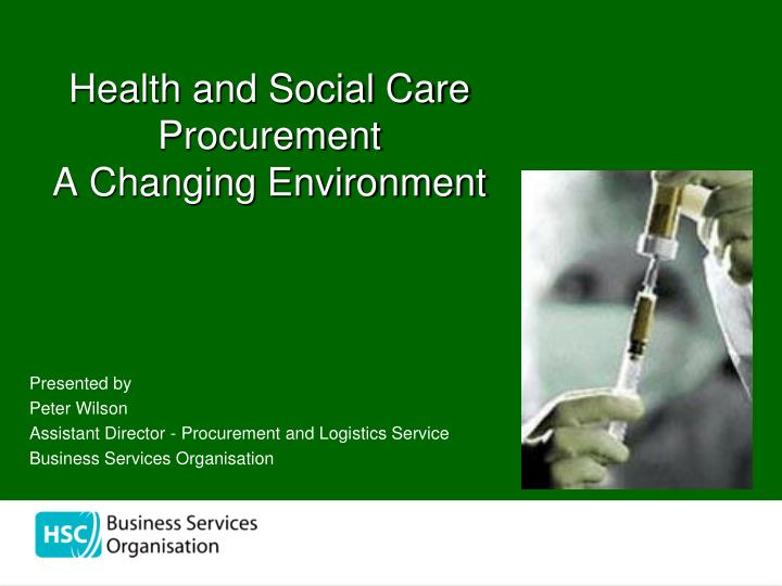 health and social care procurement a changing environment n.