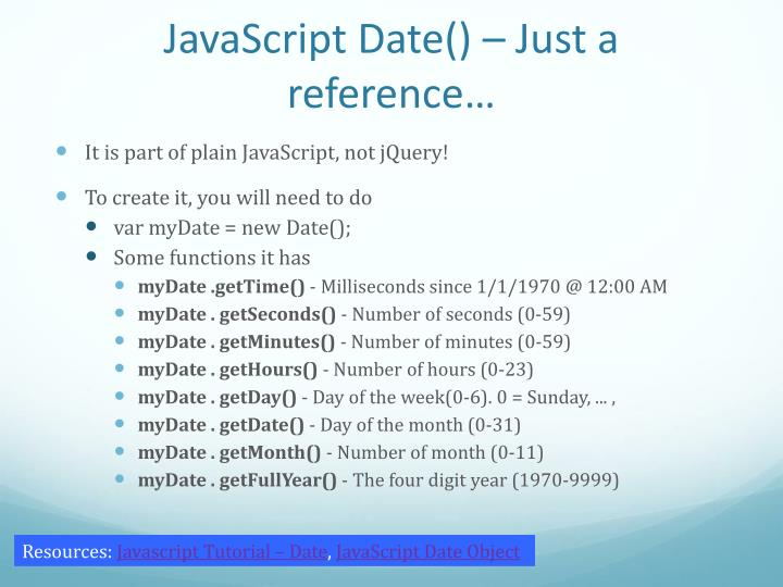 JavaScript Date() – Just a reference…