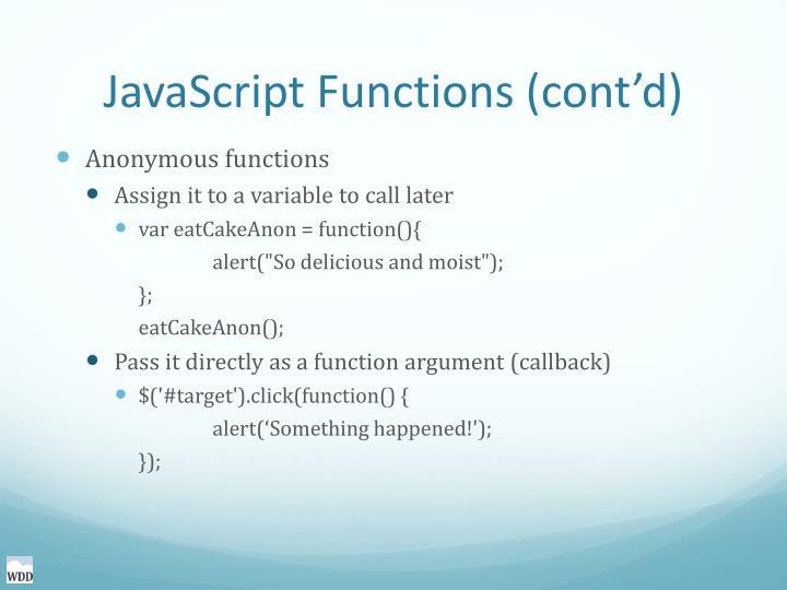 JavaScript Functions (cont'd)