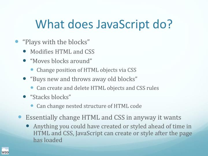 What does JavaScript do?