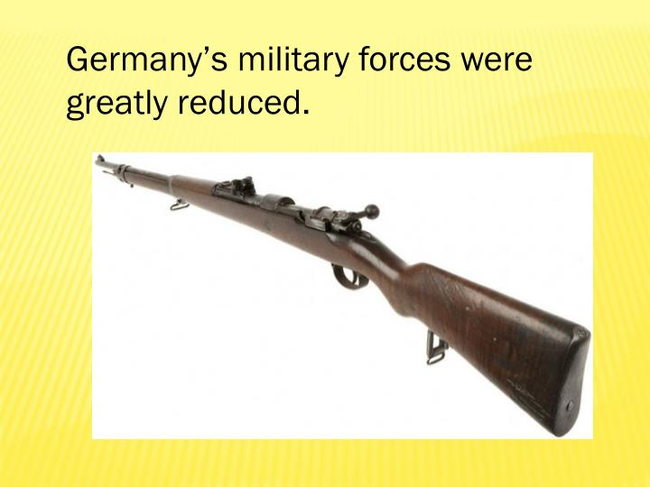 Germany's military forces were