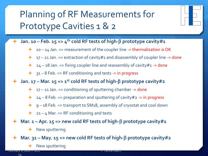Planning of RF Measurements for Prototype Cavities 1 & 2