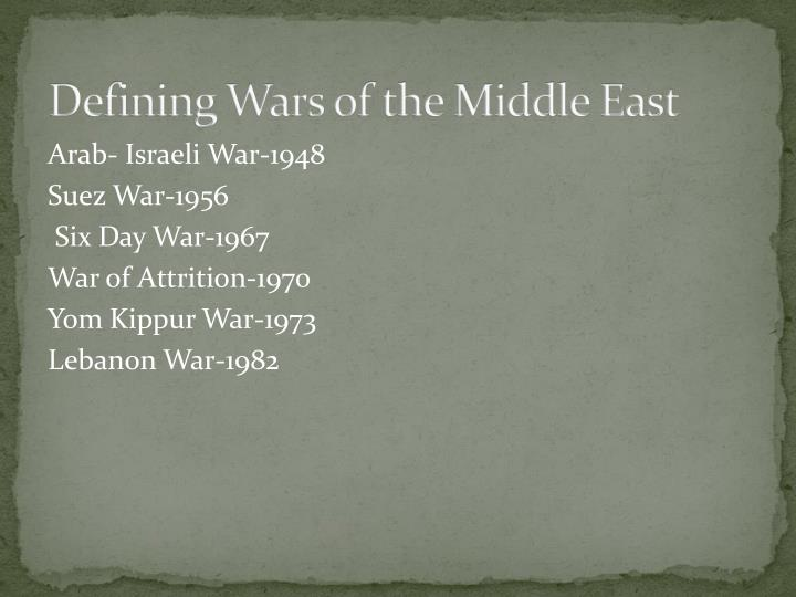 Defining Wars of the Middle East
