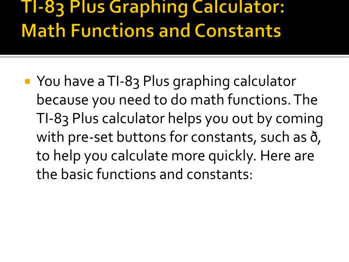 TI-83 Plus Graphing Calculator: Math Functions and Constants