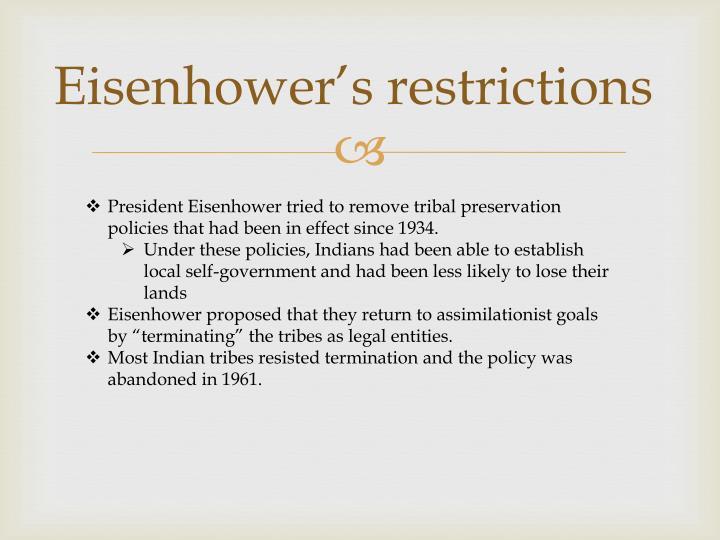 Eisenhower's restrictions