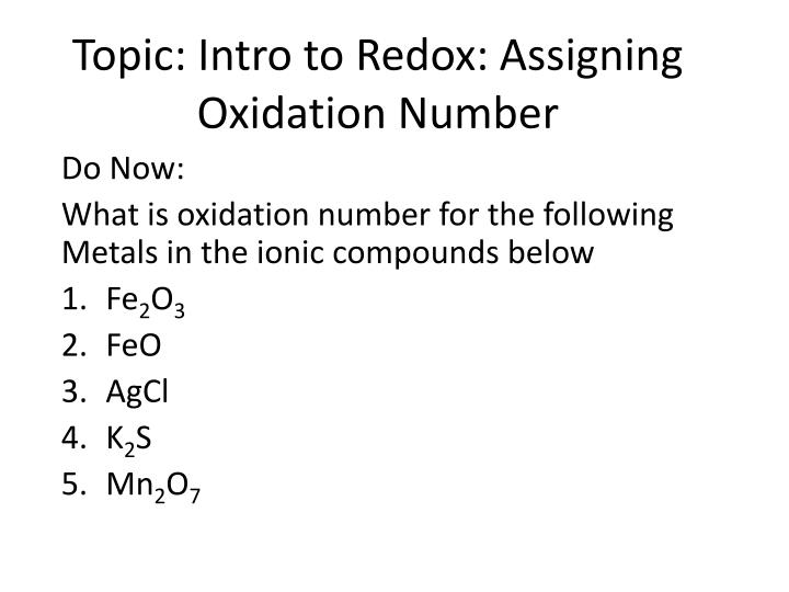 topic intro to redox assigning oxidation number n.
