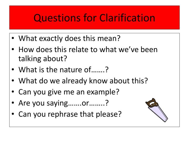 Questions for Clarification