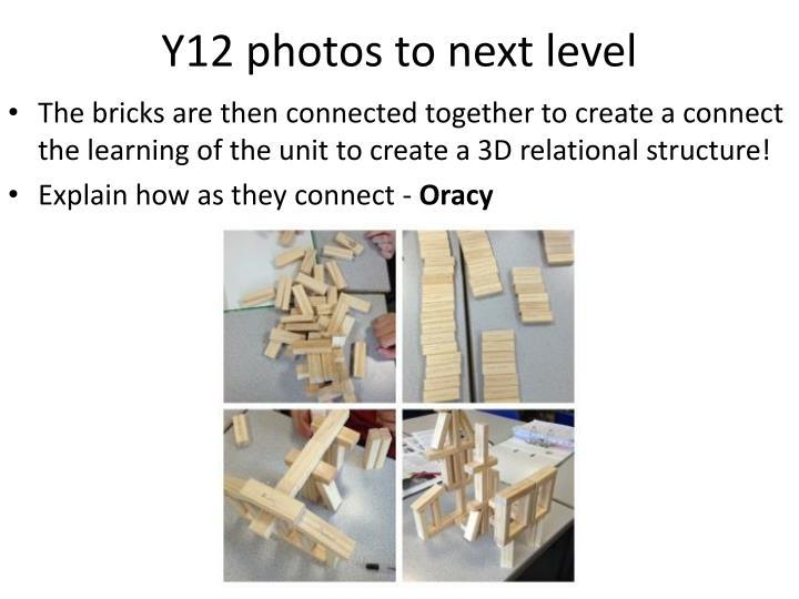 Y12 photos to next level