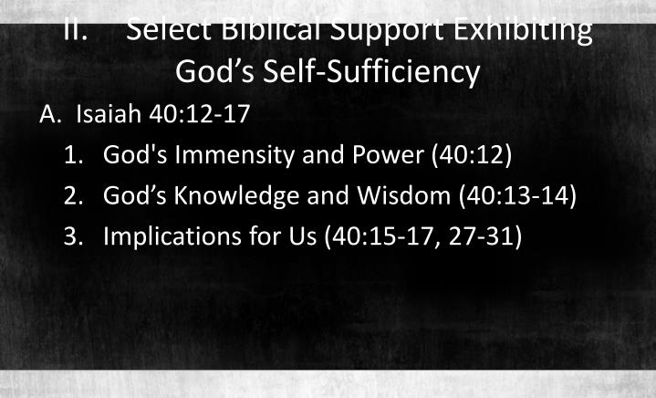 Ii select biblical support exhibiting god s self sufficiency