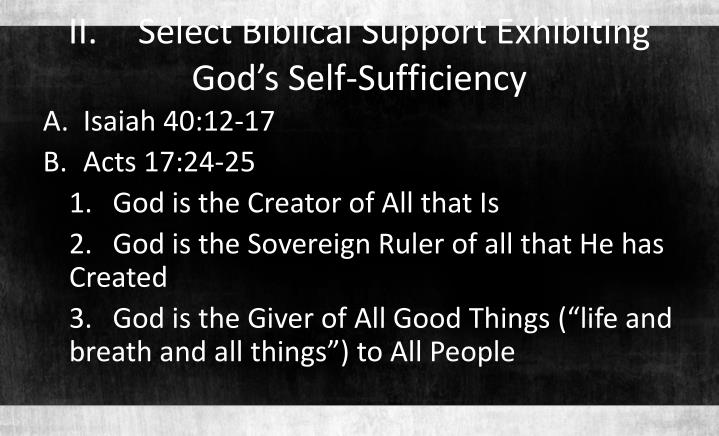 II.	Select Biblical Support Exhibiting God's