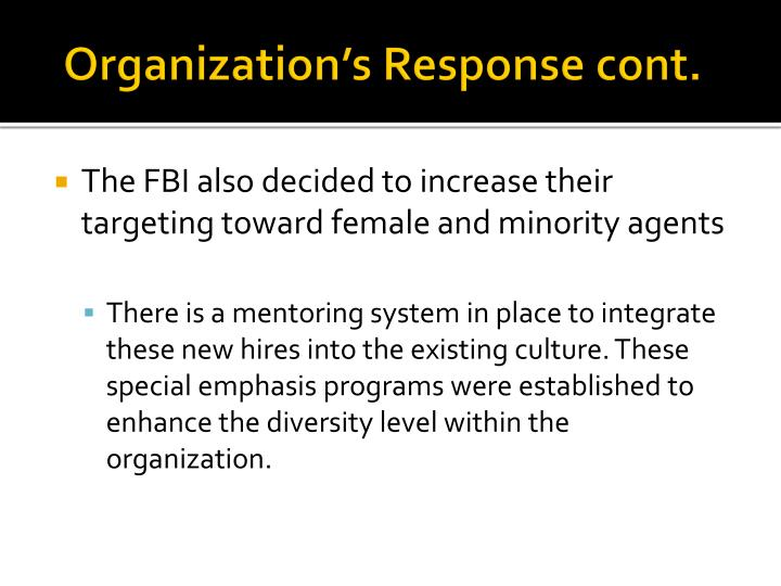 Organization's Response cont.