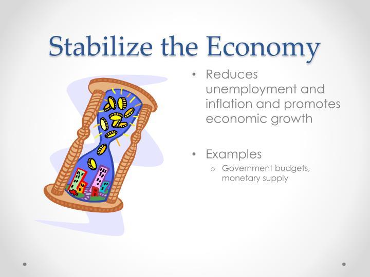 Stabilize the Economy