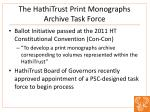 the hathitrust print monographs archive task force