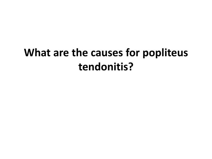 What are the causes for