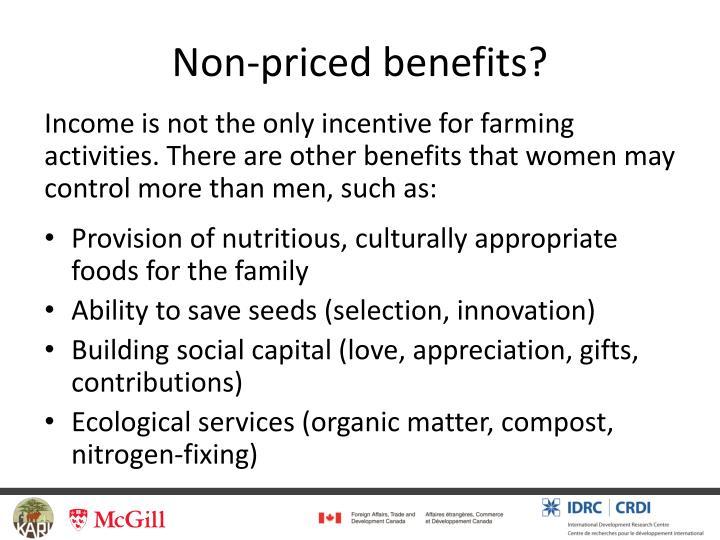 Non-priced benefits?