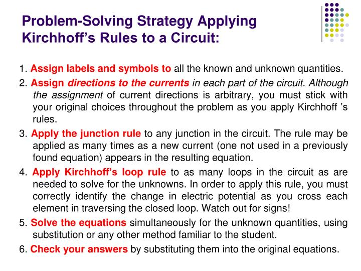 Problem-Solving Strategy Applying Kirchhoff's Rules to a Circuit:
