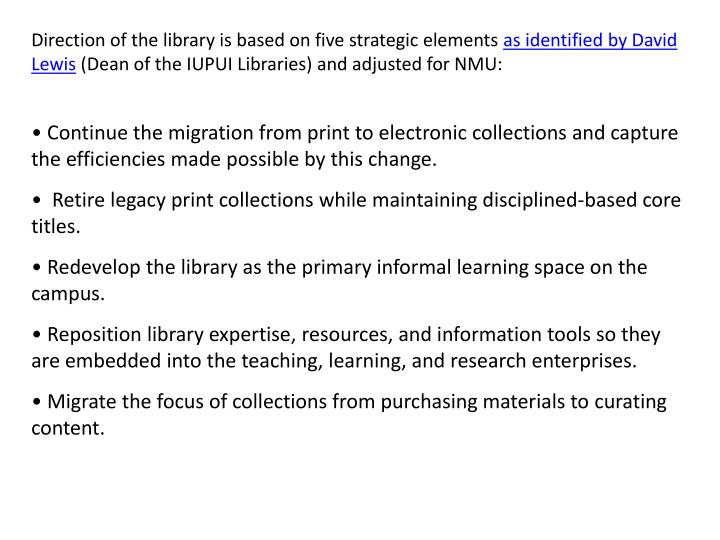 Direction of the library is based on five strategic elements