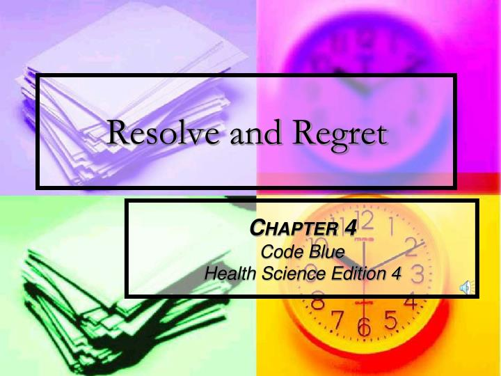 resolve and regret n.