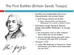 the first battles britain sends troops