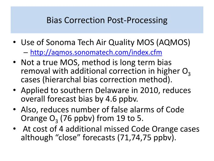 Bias Correction Post-Processing