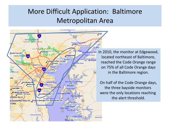 More Difficult Application:  Baltimore Metropolitan Area