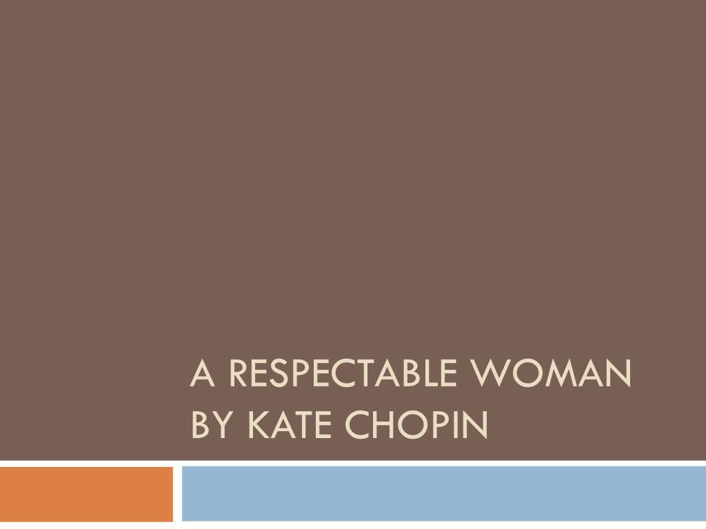 respectable woman