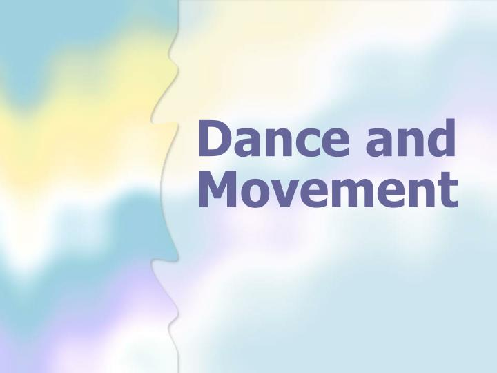 dance and movement n.