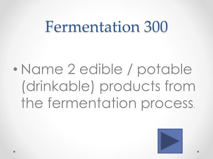 Fermentation