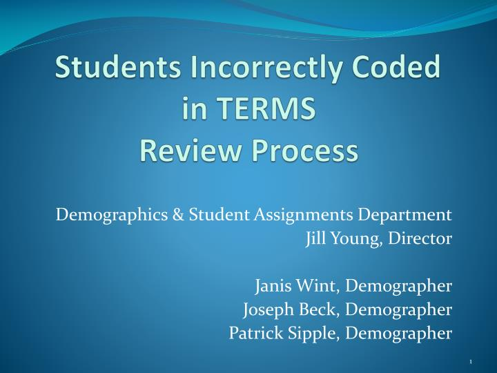 students incorrectly coded in terms review process n.