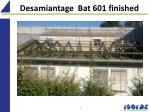 desamiantage bat 601 finished