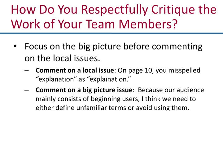 How Do You Respectfully Critique the Work of Your Team Members?
