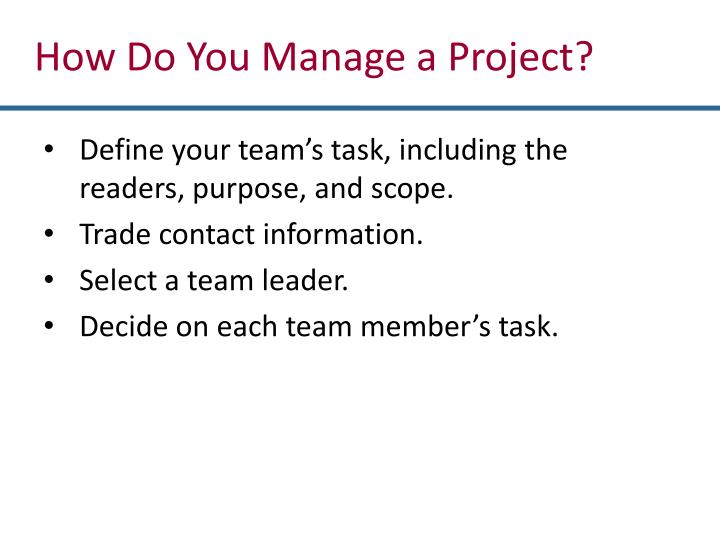 How Do You Manage a Project?