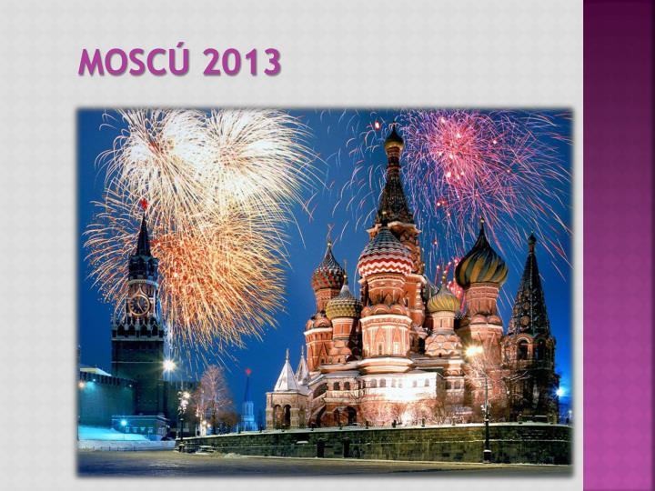 Moscú 2013