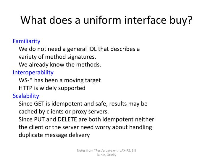 What does a uniform interface buy?