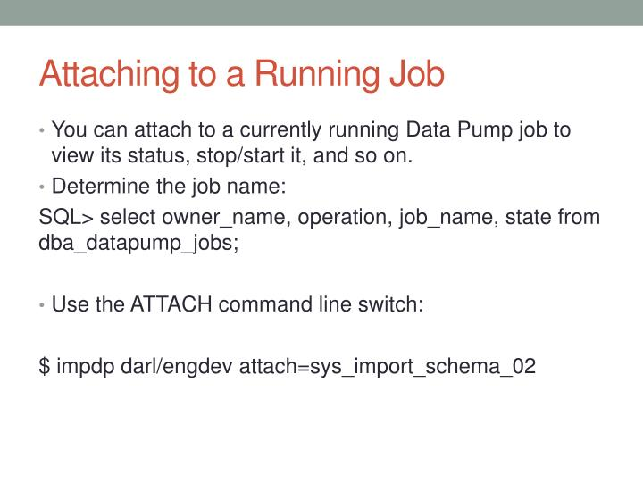 Attaching to a Running