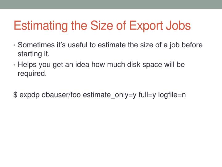 Estimating the Size of Export