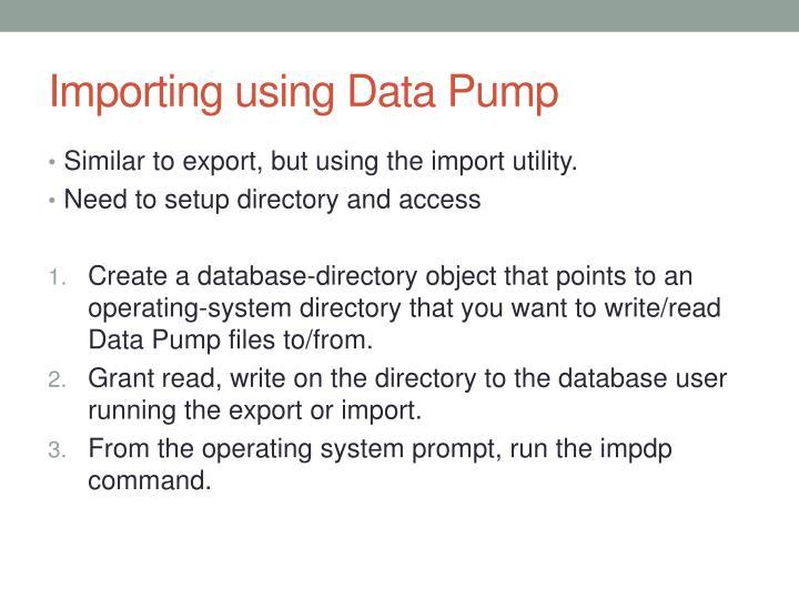 Importing using Data Pump