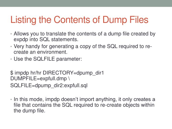 Listing the Contents of Dump