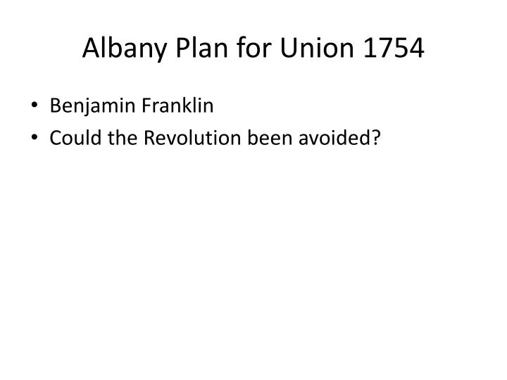 Albany Plan for Union 1754