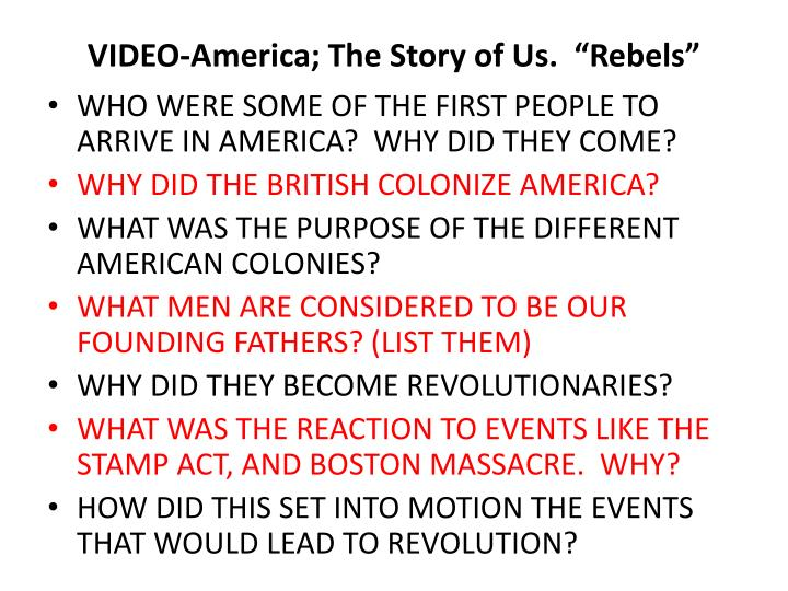 """VIDEO-America; The Story of Us.  """"Rebels"""""""