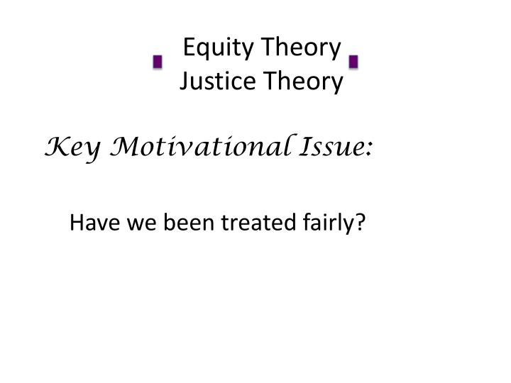 equity theory justice theory n.