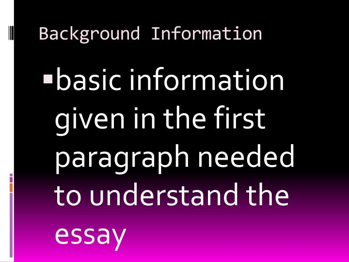Argumentative Essay Topics For Elementary Students Background Information Definition Essay Paper also Metamorphosis Essays Ppt  How To Remember The Parts Of An Essay Powerpoint Presentation  How To Write Descriptive Essay